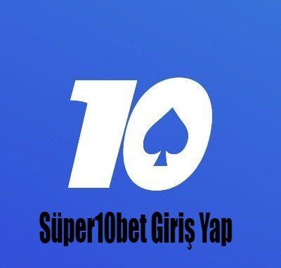 Süper10bet Giriş Yap